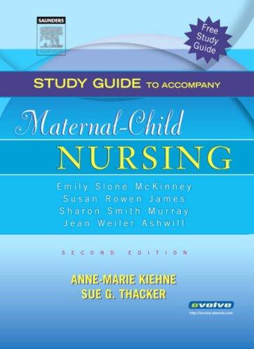 9781416002550: Study Guide to Accompany Maternal-Child Nursing, 2e