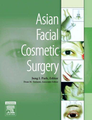 Asian Facial Cosmetic Surgery, 1e