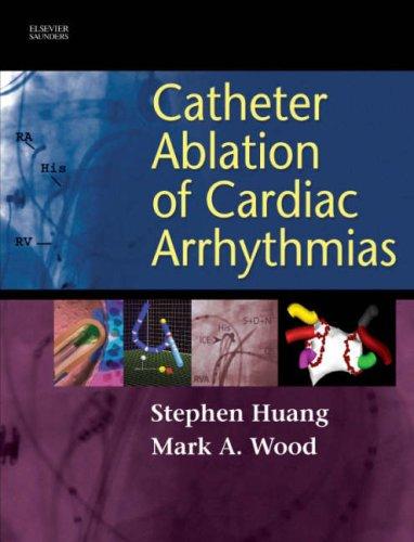 9781416003120: Catheter Ablation of Cardiac Arrhythmias, 1e