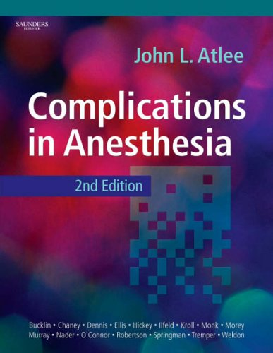 Complications in Anesthesia, 2e: Atlee MD, John L.