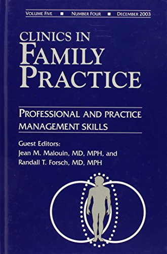 9781416022237: Clinics in Family Practice: Volume 5, Issue, 4: Professional and Practice Management Skills