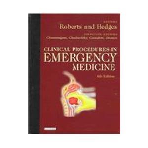 Clinical Procedures in Emergency Medicine 4th Edition & Color Atlas of Emergency Department ...