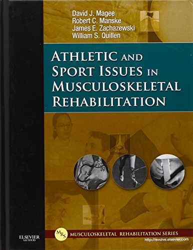 Athletic and Sport Issues in Musculoskeletal Rehabilitation: Magee, David J./