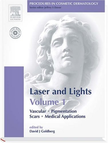 Procedures in Cosmetic Dermatology Series: Lasers and: Goldberg MD JD,