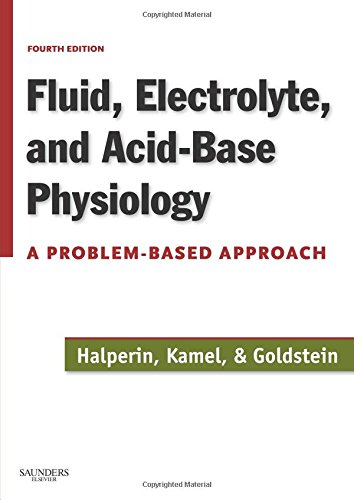 9781416024422: Fluid, Electrolyte and Acid-Base Physiology: A Problem-Based Approach, 4e