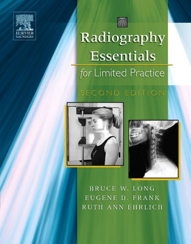 9781416024491: Radiography Essentials for Limited Practice, 2e