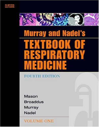 9781416024736: Murray and Nadel's Textbook of Respiratory Medicine e-dition: Text with Continually Updated Online Reference (Textbook of Respiratory Medicine (Murray))