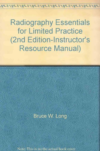 9781416025047: Radiography Essentials for Limited Practice (2nd Edition-Instructor's Resource Manual)