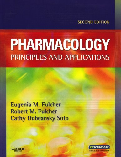 Pharmacology: Principles and Applications, 2e