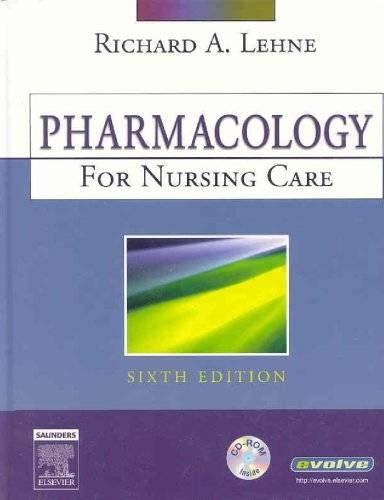9781416025528: Pharmacology for Nursing Care, 6e