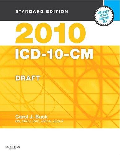 2010 ICD-10-CM, Standard Edition DRAFT (Softbound), 1e (Sanders ICD-10-CM (Standard Edition/2 ...