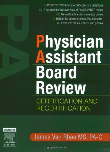 9781416025986: Physician Assistant Board Review: Certification and Recertification with online exam simulation. Expert Consult - Online and Print