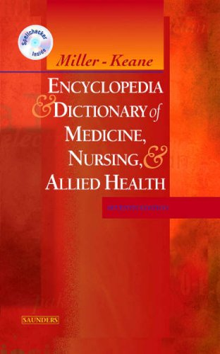 Miller-Keane Encyclopedia & Dictionary of Medicine, Nursing: Miller-Keane, Marie T.
