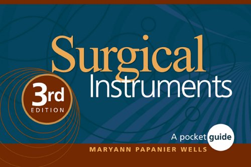 9781416026228: Surgical Instruments: A Pocket Guide, 3e (Wells, Surgical Instruments)