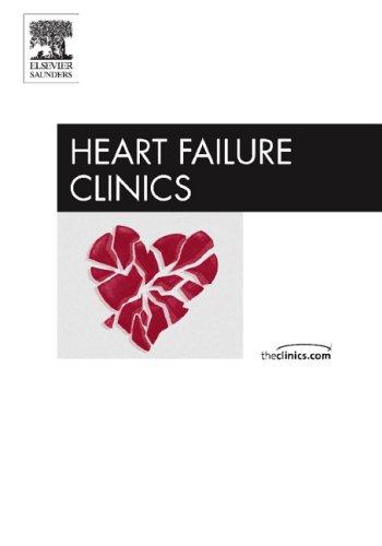 Pathogenesis of Heart Failure, An Issue of Heart Failure Clinics, 1e (The Clinics: Internal ...