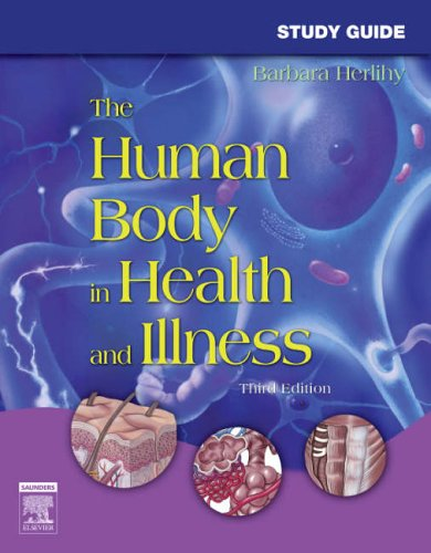 9781416028840: Study Guide for The Human Body in Health and Illness, 3e