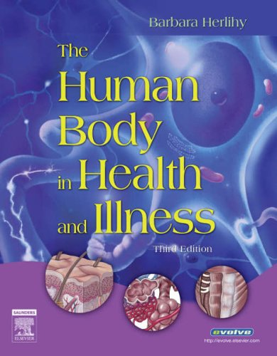 9781416028857: The Human Body in Health and Illness