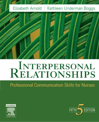 9781416029137: Interpersonal Relationships: Professional Communication Skills for Nurses (Interpersonal Relationships)(5thedition)