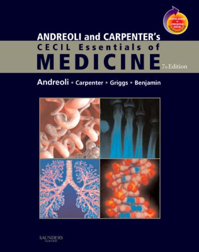 Andreoli and Carpenter's Cecil Essentials of Medicine: Thomas E. Andreoli,
