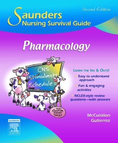 9781416029359: Saunders Nursing Survival Guide: Pharmacology, 2e