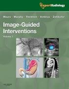 Image-Guided Interventions: Expert Radiology Series, 1Edition: Matthew A. Mauro