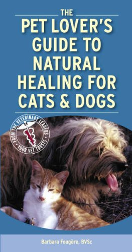 9781416029861: Pet Lover's Guide to Natural Healing for Cats and Dogs, 1e