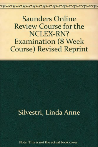 9781416029885: Saunders Online Review Course for the NCLEX-RN Examination (8 Week Course) Revised Reprint