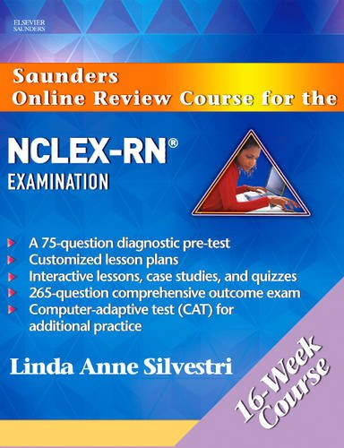 9781416029892: Saunders Online Review Course for the NCLEX-RN® Examination (16 Week Course) Revised Reprint, 1e