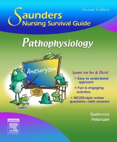 9781416030485: Saunders Nursing Survival Guide: Pathophysiology, 2e