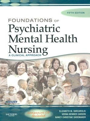 9781416030607: Foundations of Psychiatric Mental Health Nursing: A Clinical Approach