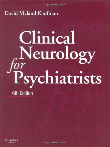 9781416030744: Clinical Neurology for Psychiatrists (Major Problems in Neurology)