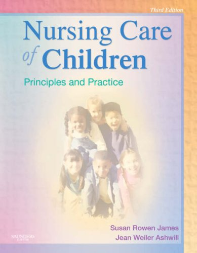 9781416030843: Nursing Care of Children: Principles and Practice, 3e