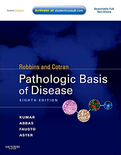 9781416031215: Robbins & Cotran Pathologic Basis of Disease: With STUDENT CONSULT Online Access, 8e (Robbins Pathology)