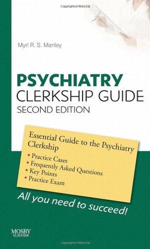 Psychiatry Clerkship Guide: Myrl R. S.