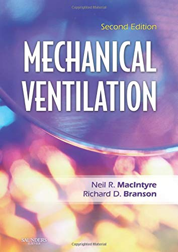 Mechanical Ventilation, 2e: MacIntyre MD, Neil