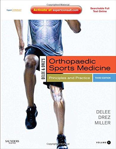 9781416031437: DeLee & Drez's Orthopaedic Sports Medicine: Principles and Practicies: Expert Consult - Online and Print, 2-Volume Set, 3e