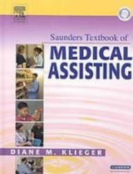 9781416032410: Saunders Textbook of Medical Assisting - Text, Workbook and Intravenous Therapy Package