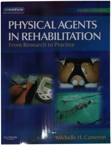 9781416032571: Physical Agents in Rehabilitation: From Research to Practice, 3e