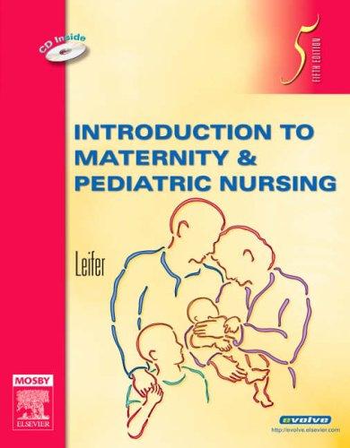 9781416032755: Introduction to Maternity & Pediatric Nursing, 5e
