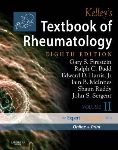 Kelley's Textbook of Rheumatology: 2-Volume Set, Expert: Sergent MD, John