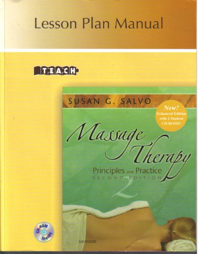 Teach Lesson Plan Manual for Massage Therapy: Susan G. Salvo