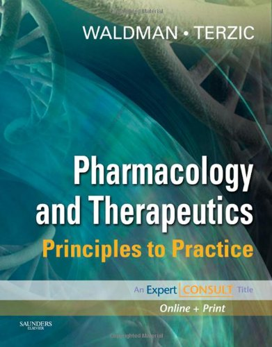 9781416032915: Pharmacology and Therapeutics: Principles to Practice (Expert Consult Title: Online + Print)