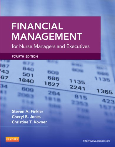 9781416033424: Financial Management for Nurse Managers and Executives, 3e (Finkler, Financial Management for Nurse Managers and Executives)