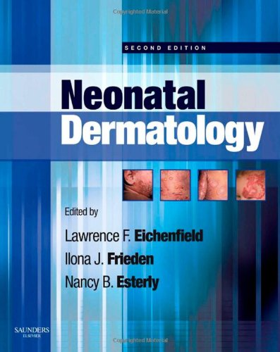 9781416034322: Neonatal Dermatology, 2e