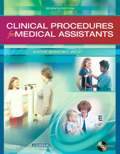 Clinical Procedures for Medical Assistants: Kathy Bonewit-West