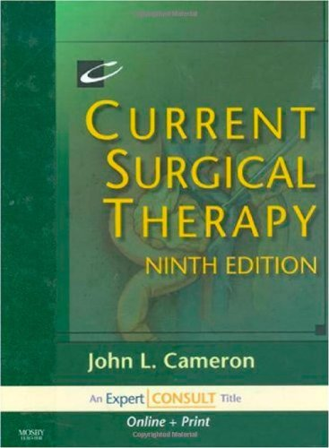 Current Surgical Therapy: Expert Consult: Online and: John L. Cameron