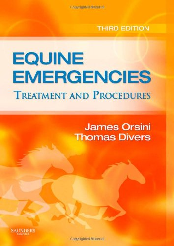 9781416036098: Equine Emergencies: Treatment and Procedures, 3e