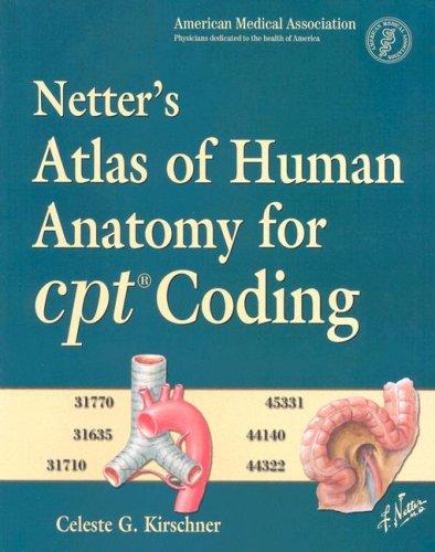 9781416037019: Netter's Atlas of Human Anatomy for CPT Coding, 1e (Netter Basic Science)