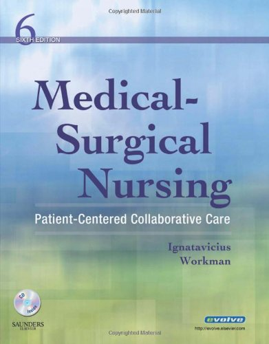 9781416037620: Medical-Surgical Nursing: Patient-Centered Collaborative Care, Single Volume, 6e