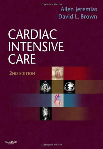9781416037736: Cardiac Intensive Care (Expert Consult Title: Online + Print)